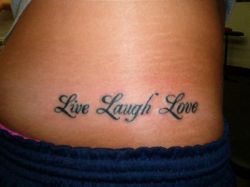tattoo lettering live laugh love. Black Bedroom Furniture Sets. Home Design Ideas